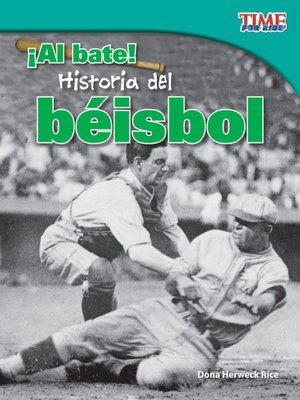 cover image of ¡Al bate! Historia del béisbol (Batter Up! History of Baseball)