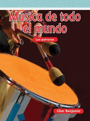 cover image of Música de todo el mundo (Music Around the World)