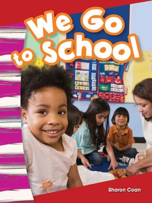 cover image of We Go to School