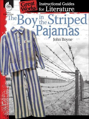 cover image of An Instructional Guide for Literature: The Boy in the Striped Pajamas