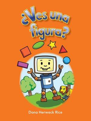 cover image of ¿Ves una figura? (Do You See a Shape?)
