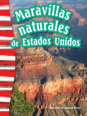 cover image of Maravillas naturales de Estados Unidos (America's Natural Landmarks)