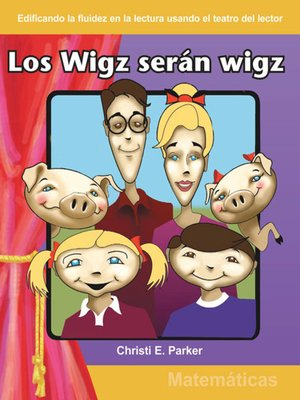cover image of Los wigz serán wigz (Wigz Will Be Wigz)