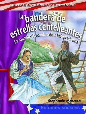 cover image of La bandera de estrellas centelleantes (The Star-Spangled Banner)