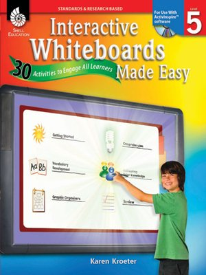 Interactive Whiteboards Made Easy: 30 Activities to Engage