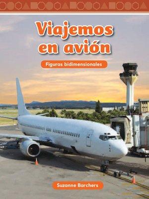 cover image of Viajemos en avión (Traveling on an Airplane)