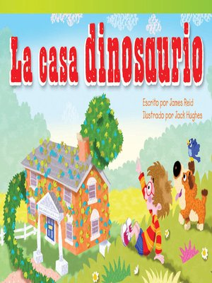 cover image of La casa dinosaurio (Dinosaur House)