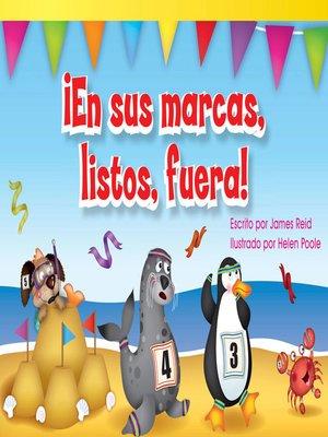 cover image of ¡En sus marcas, listos, fuera! (Ready, Set, Go!)