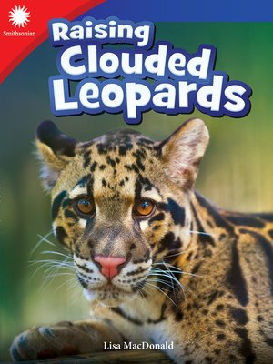 cover image of Raising Clouded Leopards