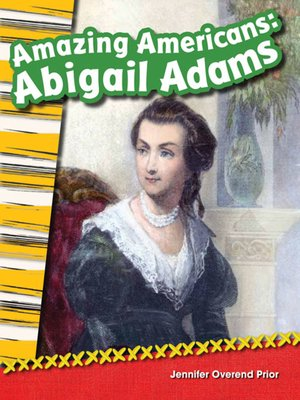cover image of Amazing Americans: Abigail Adams