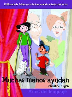 cover image of Muchas manos ayudan (Many Helping Hands)