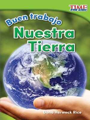 cover image of Buen trabajo: Nuestra Tierra (Good Work: Our Earth)