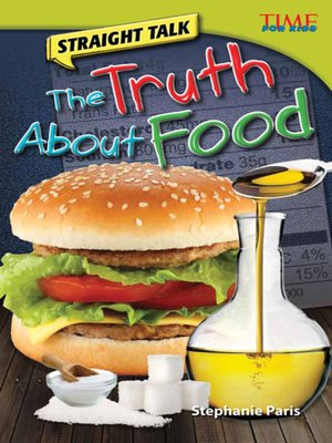 cover image of Straight Talk: The Truth About Food