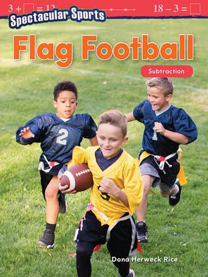 cover image of Spectacular Sports: Flag Football: Subtraction