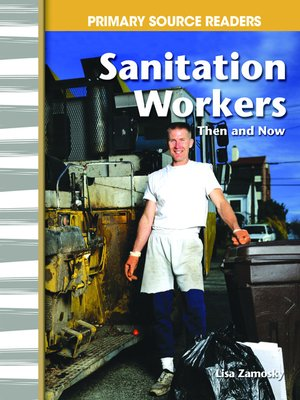 cover image of Sanitation Workers Then and Now