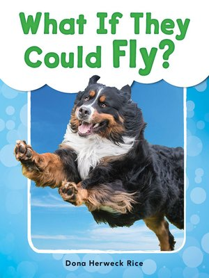cover image of What If They Could Fly?
