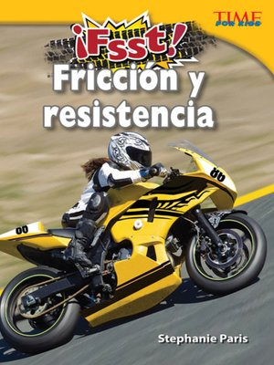 cover image of ¡Fsst! Fricción y resistencia (Drag! Friction and Resistance)