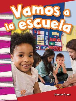 cover image of Vamos a la escuela Read-Along eBook