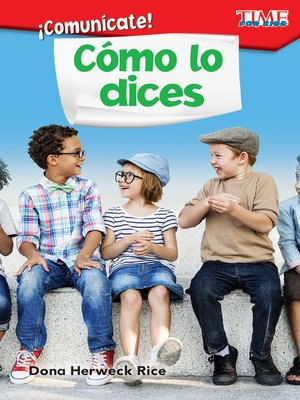 cover image of ¡Comunícate! Cómo lo dices (Communicate! How You Say It)