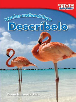 cover image of Usa las matemáticas: Descríbelo (Use Math: Describe It)