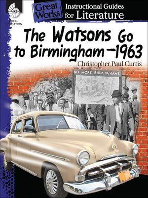 cover image of An Instructional Guide for Literature: The Watsons Go to Birmingham—1963