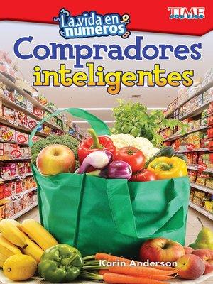 cover image of La vida en números: Compradores inteligentes (Life in Numbers: Smart Shoppers)