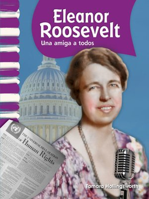 cover image of Eleanor Roosevelt: Una amiga a todos (Eleanor Roosevelt: A Friend to All)