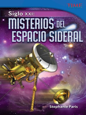 cover image of Siglo XXI: Misterios del espacio sideral (21st Century: Mysteries of Deep Space)