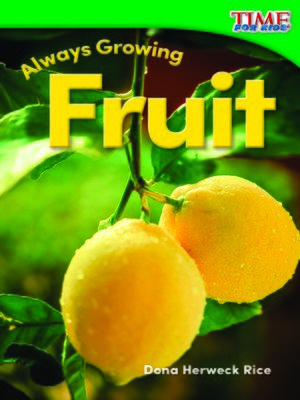 cover image of Always Growing: Fruit