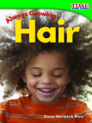 cover image of Always Growing: Hair