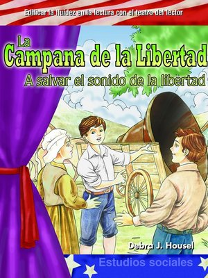 cover image of La Campana de la Libertad (The Liberty Bell )