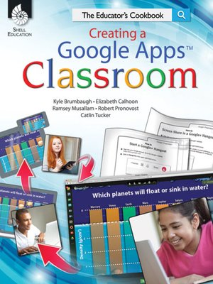 cover image of Creating a Google Apps Classroom: The Educator's Cookbook