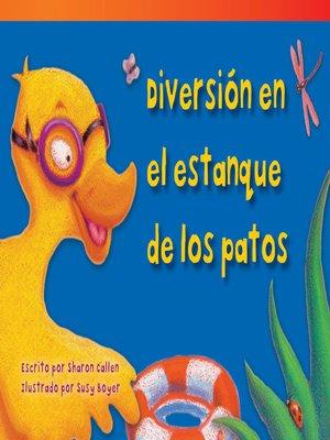 cover image of Diversión en el estanque de los patos (Duck Pond Fun)