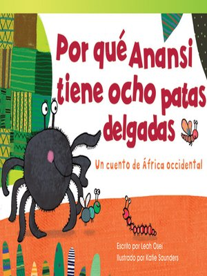 cover image of Por qué Anansi tiene ocho patas delgadas: Un cuento de África occidental (Why Anansi Has Eight Thin Legs: A Tale from West Africa)