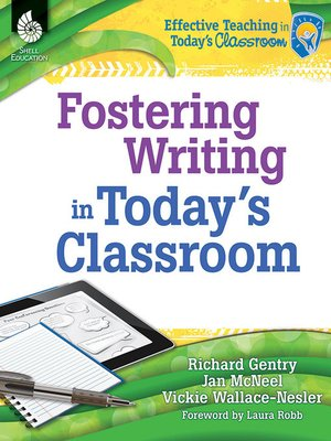 cover image of Fostering Writing in Today's Classroom