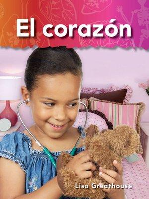 cover image of El corazón (Heart)