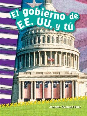 cover image of El gobierno de EE. UU. y tú (You and the U.S. Government)
