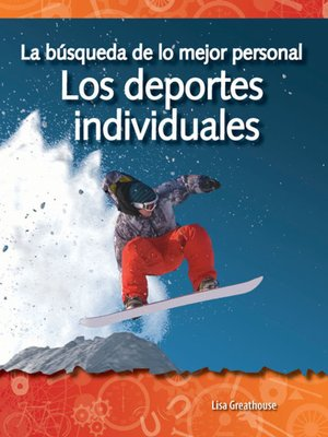 cover image of La búsqueda personal por un récord: Los deportes individuales (The Quest for Personal Best: Individual Sports)