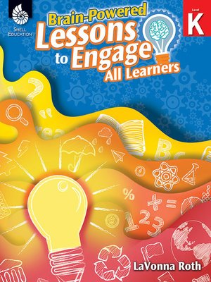 cover image of Brain-Powered Lessons to Engage All Learners: Level K