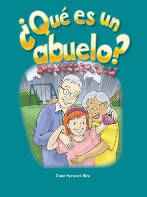 cover image of ¿Qué es un abuelo? (What Makes a Grandparent)