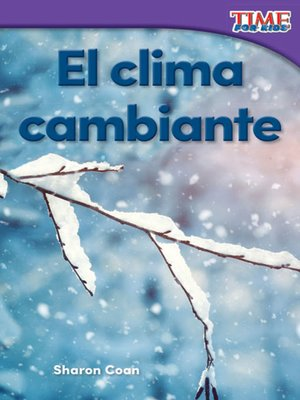 cover image of El clima cambiante (Changing Weather)