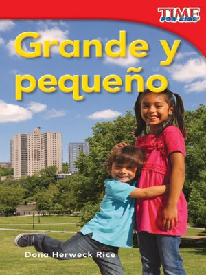 cover image of Grande y pequeño (Big and Little)