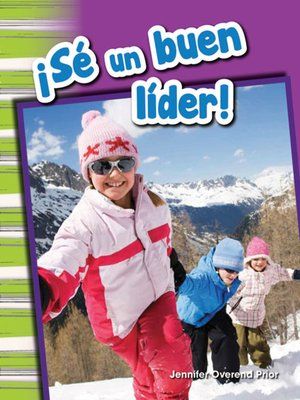 cover image of ¡Sé un buen líder! (Be a Good Leader!)