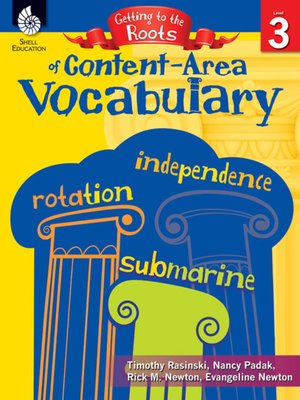 cover image of Getting to the Roots of Content-Area Vocabulary (Grade 3)