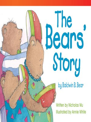 cover image of The Bears' Story by Baldwin B. Bear