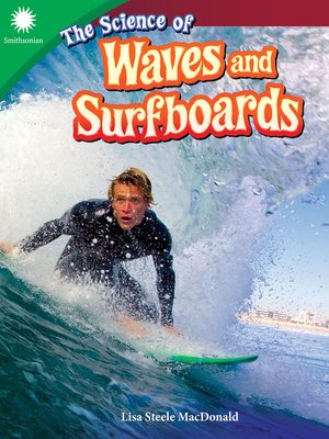 cover image of The Science of Waves and Surfboards