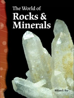 cover image of The World of Rocks and Minerals