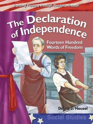 cover image of La Declaración de la Independencia: Mil cuatrocientas palabras de libertad (The Declaration of Independence )