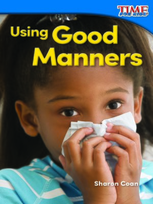 cover image of Using Good Manners