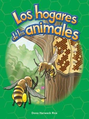 cover image of Los hogares de los animales (Animal Homes)